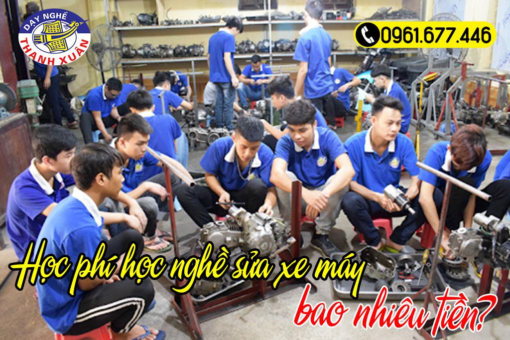 Học phí học nghề sửa xe máy bao nhiêu tiền?